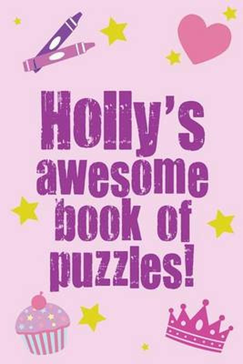 Holly's Awesome Book of Puzzles!