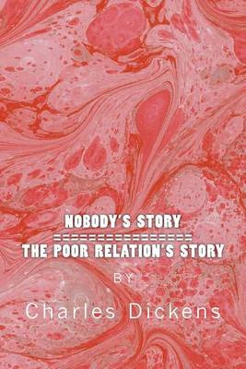 Nobody's Story / The Poor Relation's Story