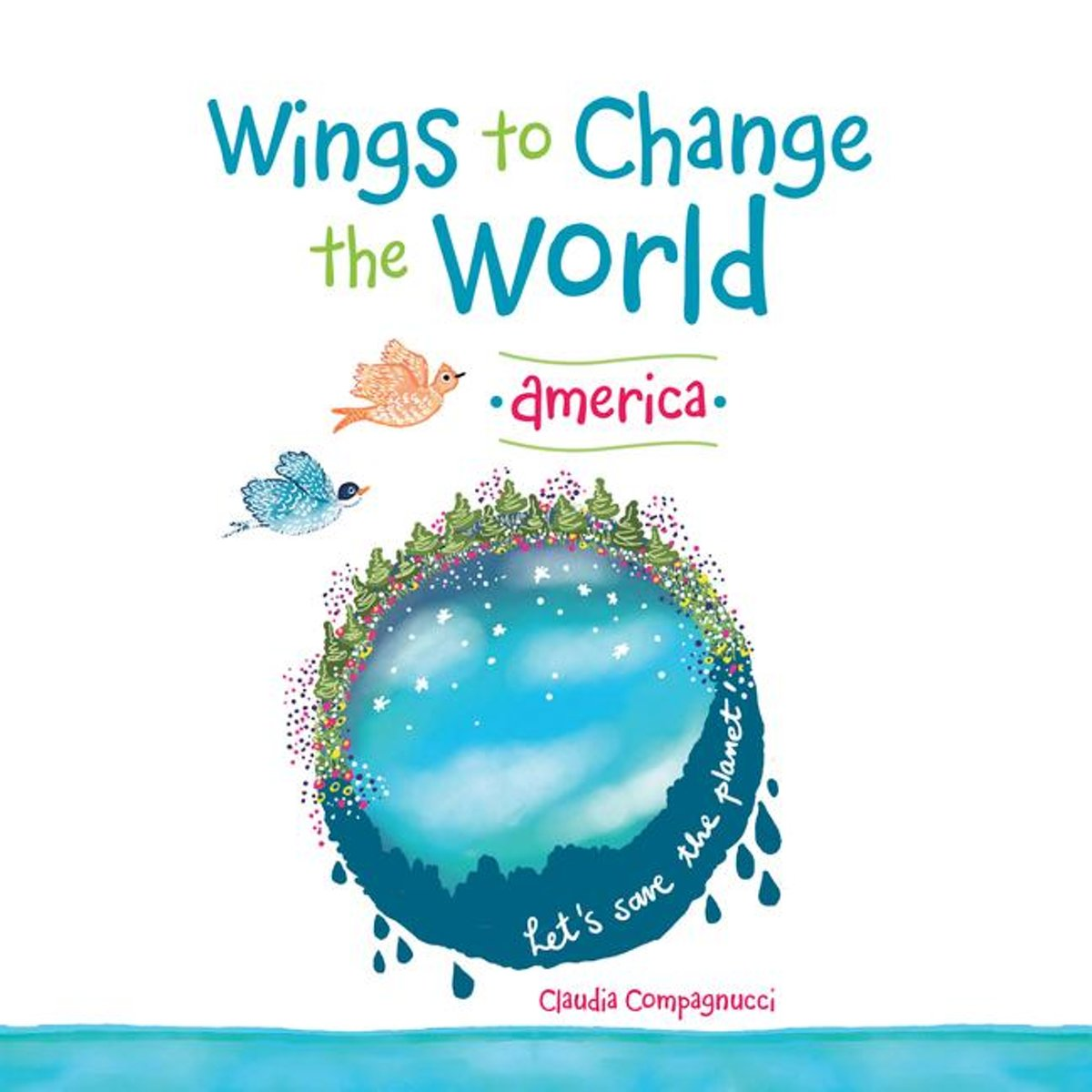 Wings to Change the World
