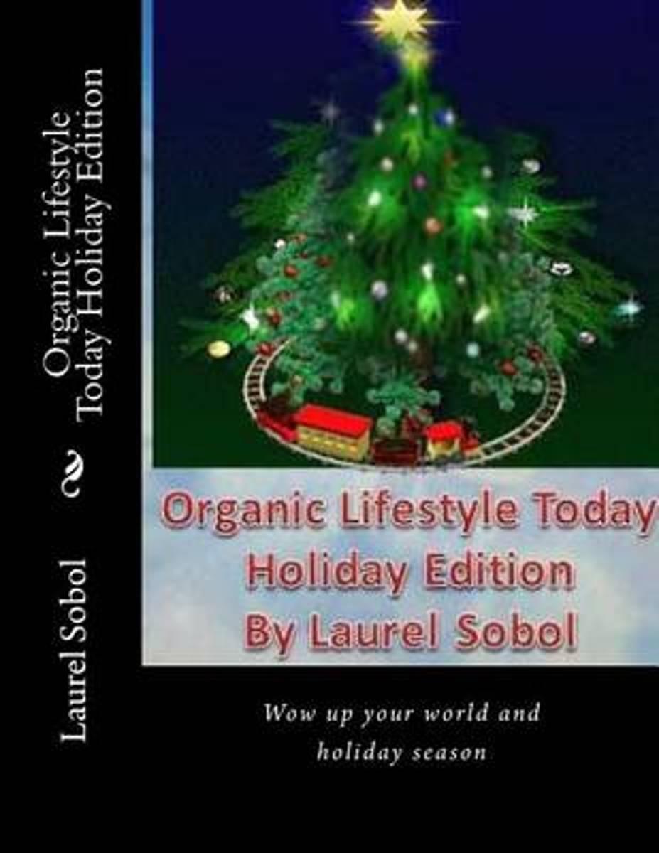 Organic Lifestyle Today Holiday Edition