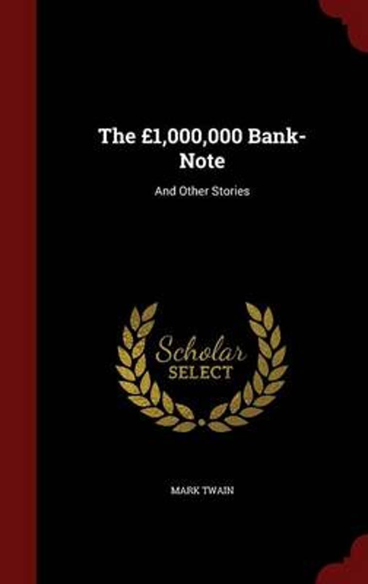 The 1,000,000 Bank-Note