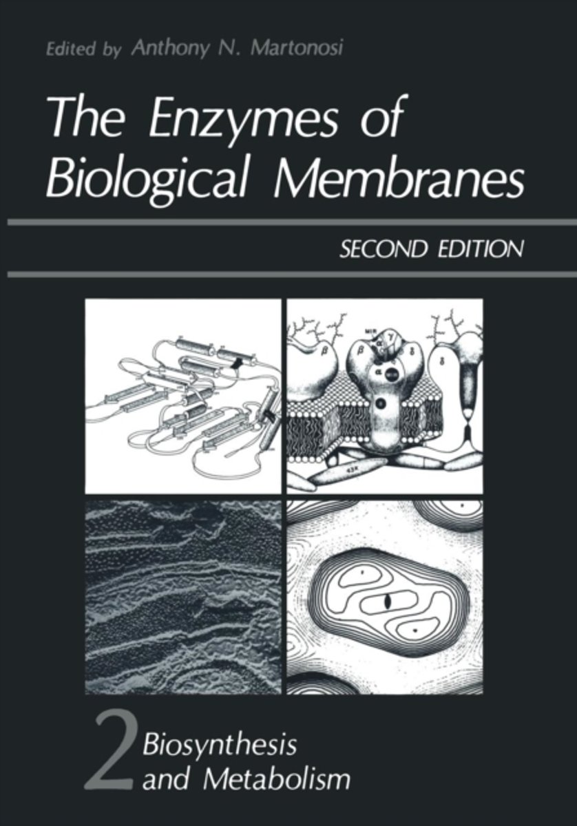 The The Enzymes of Biological Membranes