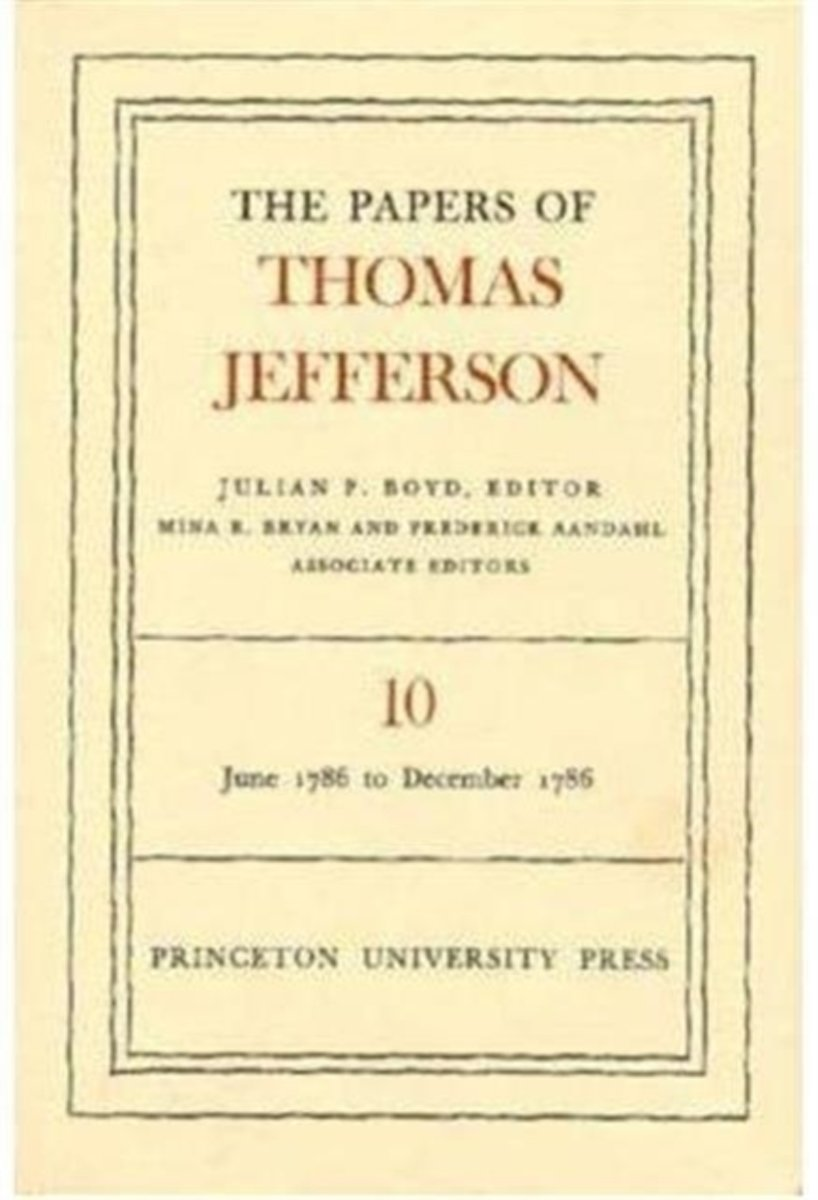 The Papers of Thomas Jefferson, Volume 10