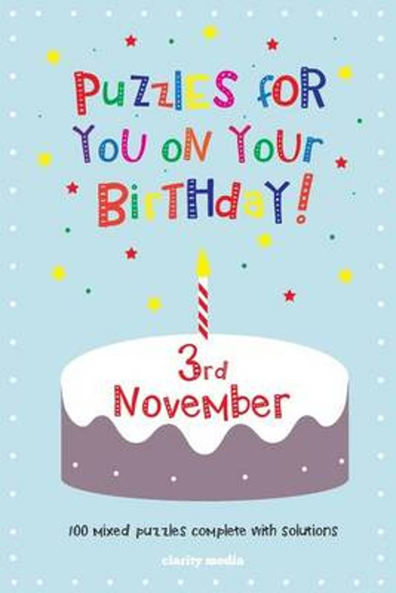 Puzzles for You on Your Birthday - 3rd November