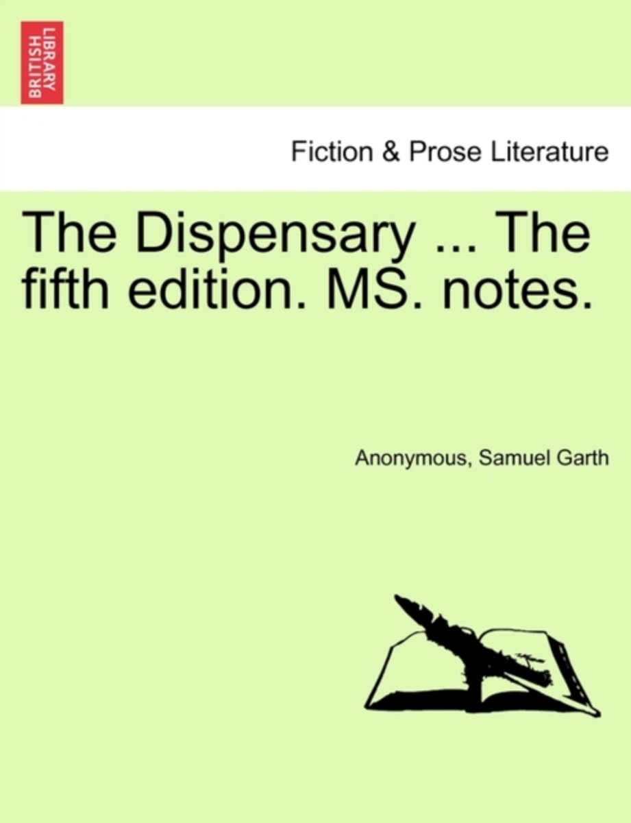 The Dispensary ... the Fifth Edition. Ms. Notes.