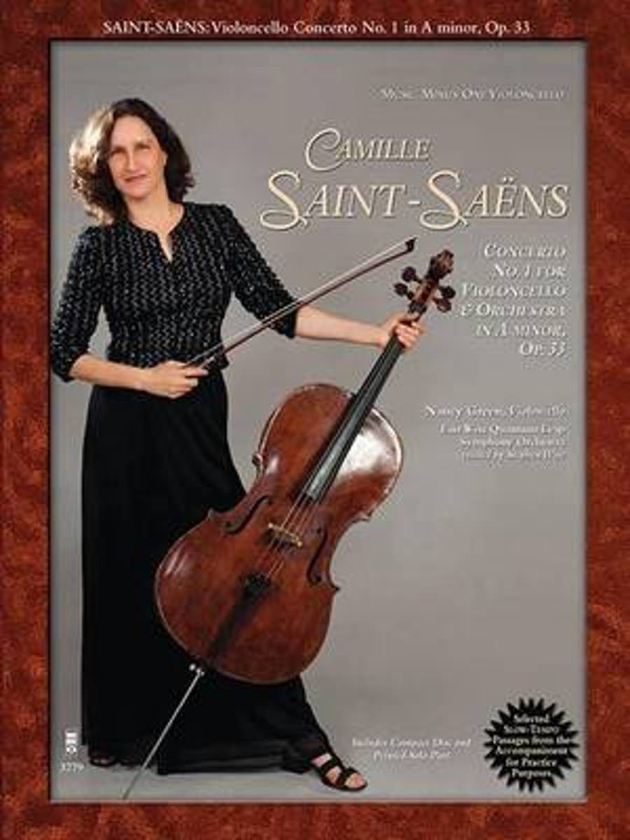 Saint-Saens - Concerto No. 1 for Violoncello and Orchestra in a Minor, Op. 33