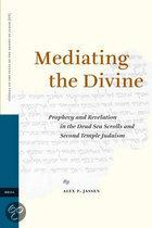 MEDIATING THE DIVINE - PROHECY AND REVELATION