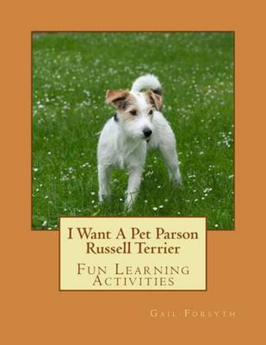 I Want a Pet Parson Russell Terrier