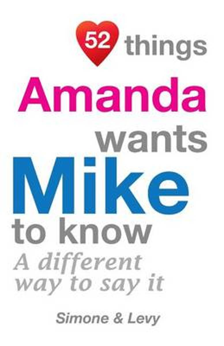 52 Things Amanda Wants Mike to Know