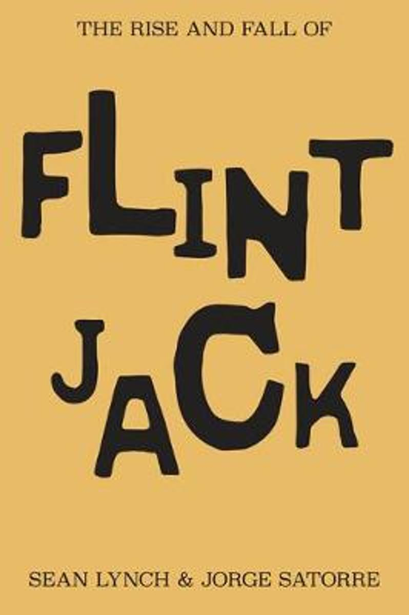 The Rise and Fall of Flint Jack