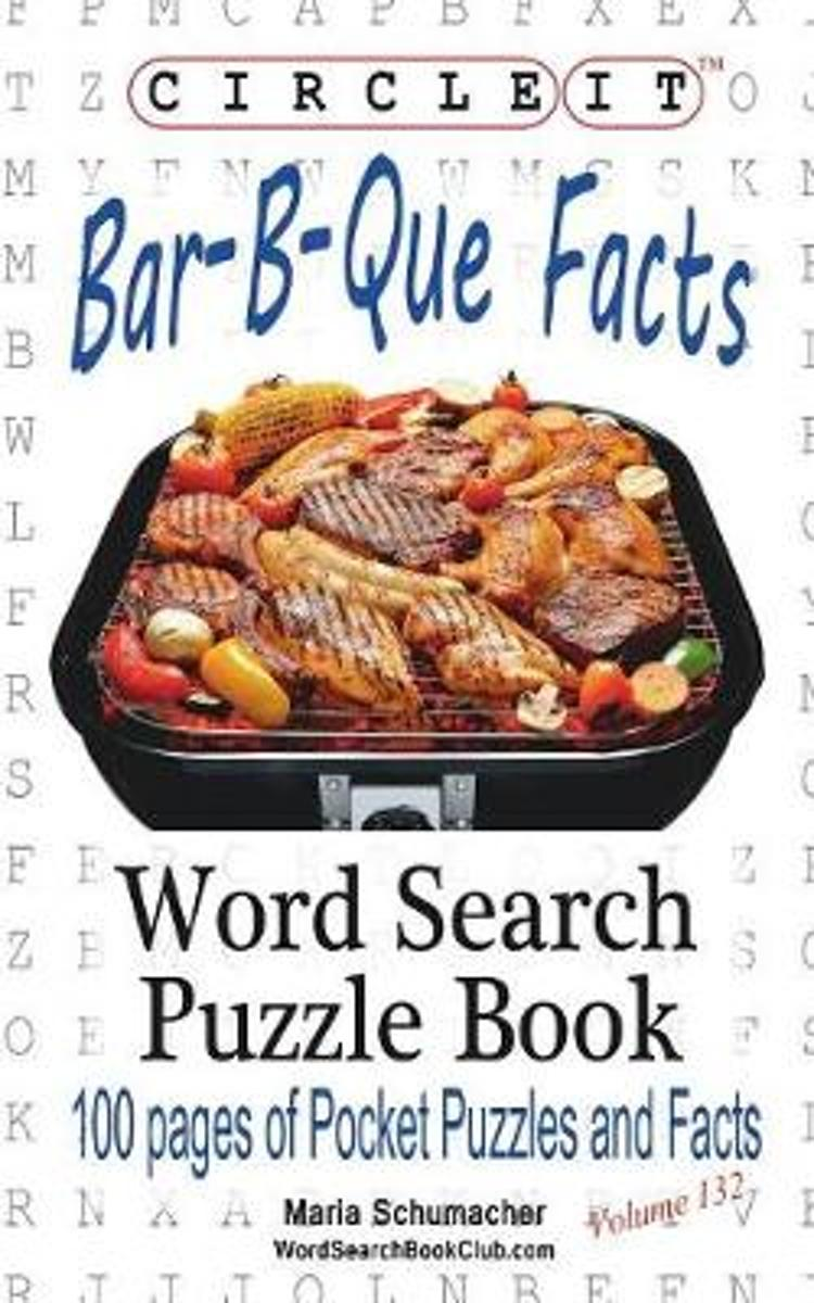 Circle It, Bar-B-Que / Barbecue / Barbeque Facts, Word Search, Puzzle Book