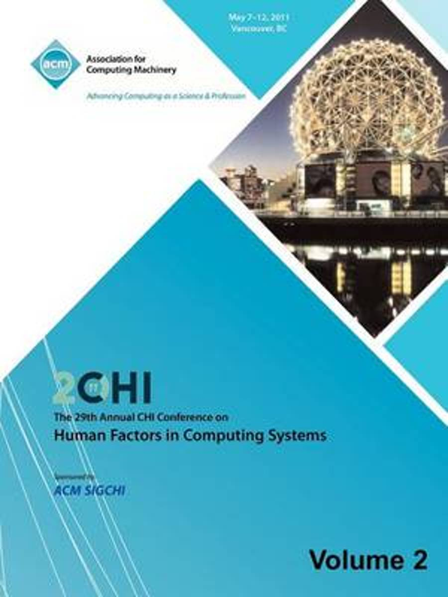 SIGCHI 2011 the 29th Annual Chi Conference on Human Factors in Computing Systems Vol 2