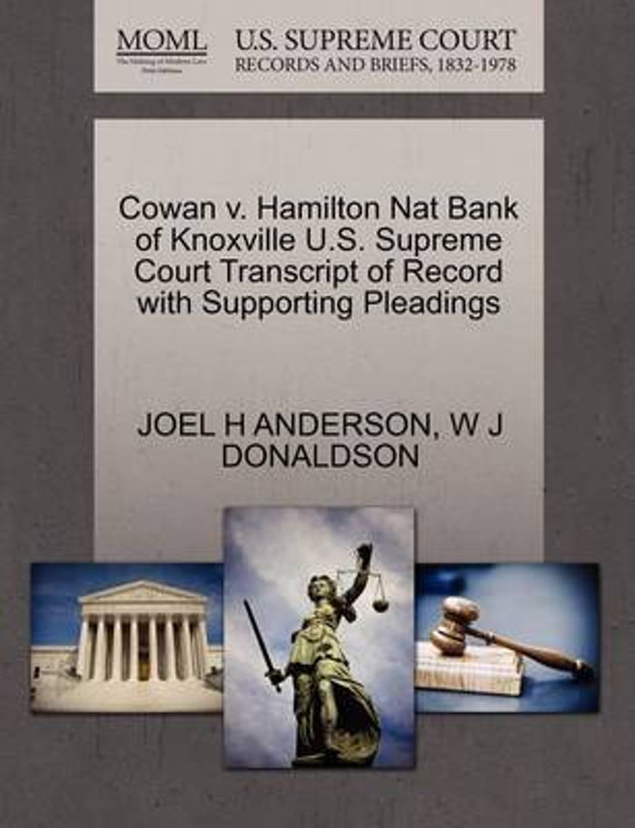 Cowan V. Hamilton Nat Bank of Knoxville U.S. Supreme Court Transcript of Record with Supporting Pleadings