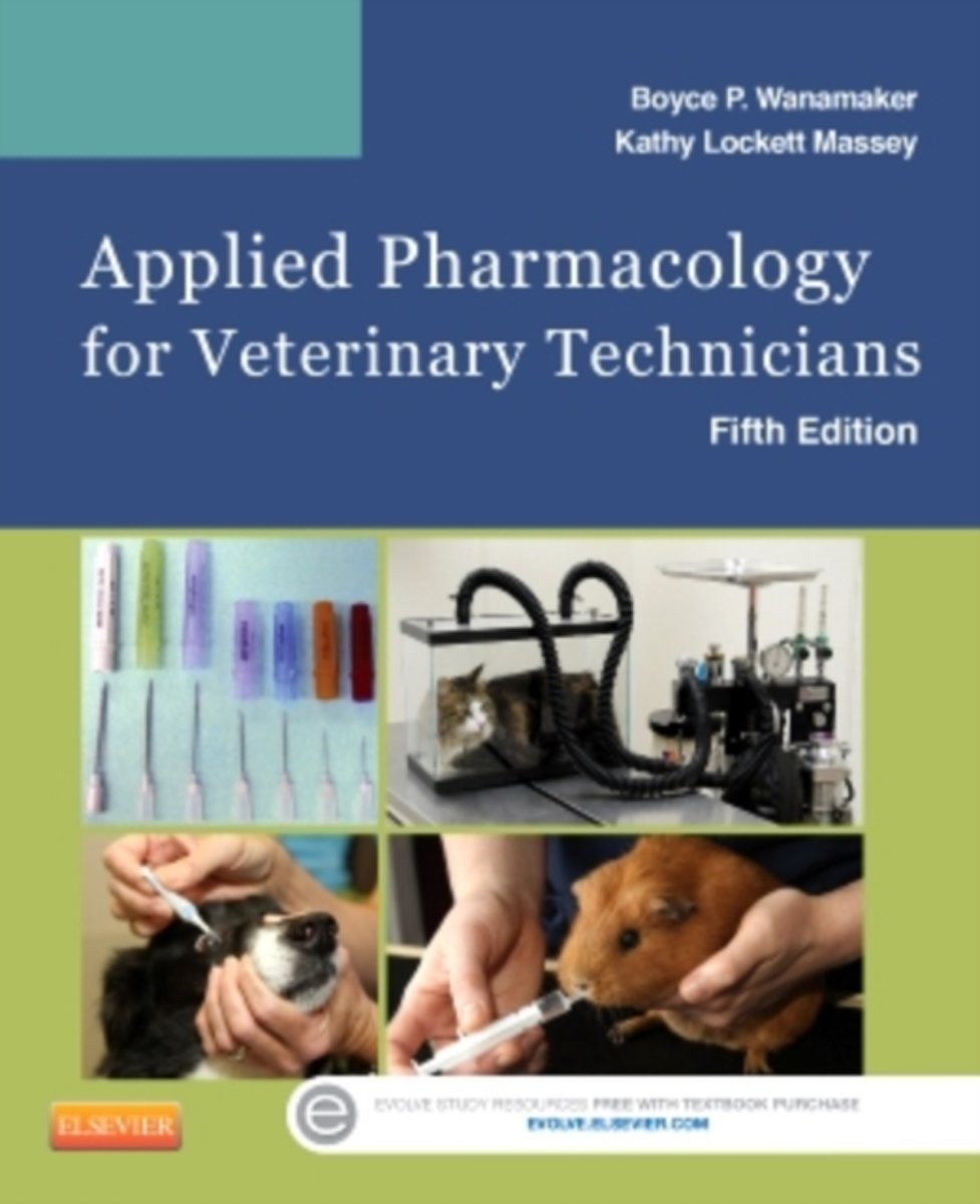 Applied Pharmacology for Veterinary Technicians