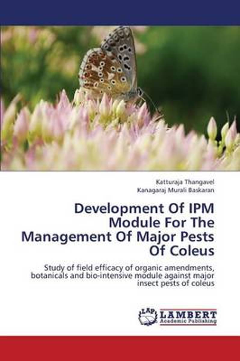 Development of Ipm Module for the Management of Major Pests of Coleus