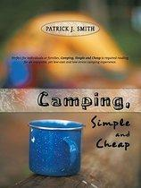 Camping, Simple and Cheap
