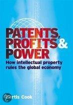 Patents, Profits And Power