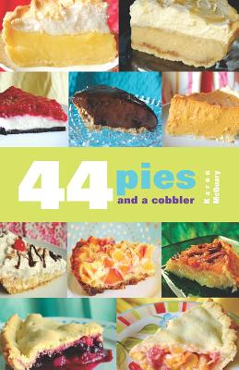 44 Pies and a Cobbler