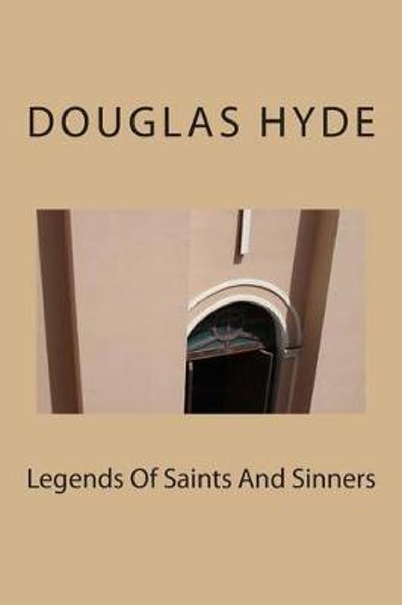 Legends of Saints and Sinners