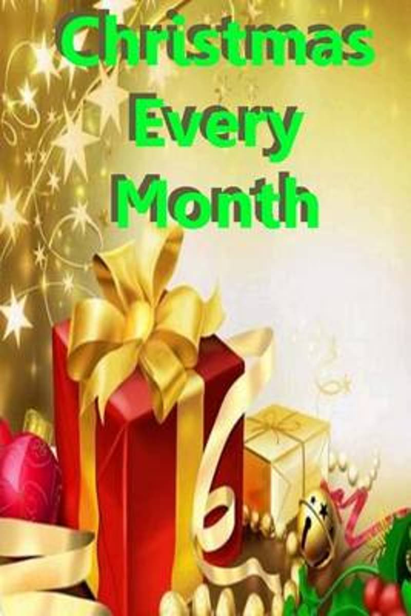 Christmas Every Month