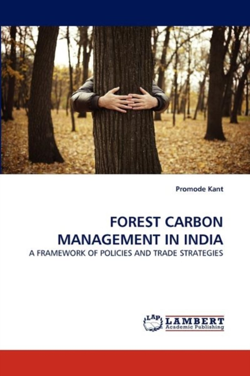 Forest Carbon Management in India