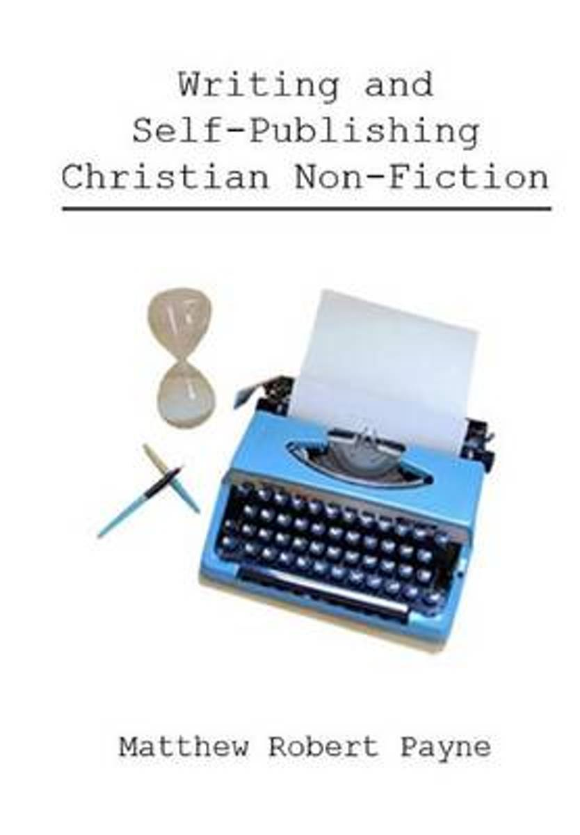 Writing and Self Publishing Christian Nonfiction