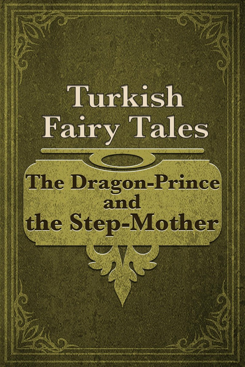 The Dragon-Prince and the Step-Mother