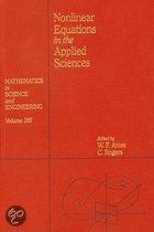 Nonlinear Equations in the Applied Sciences