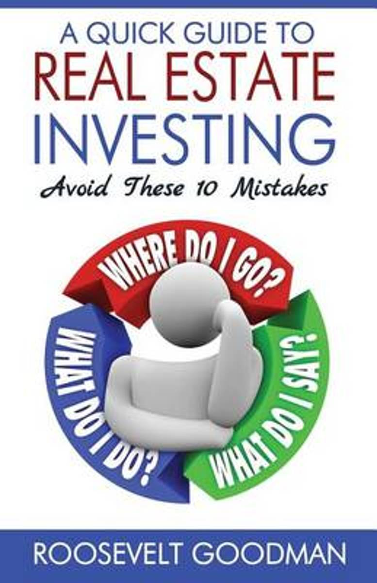 A Quick Guide to Real Estate Investing