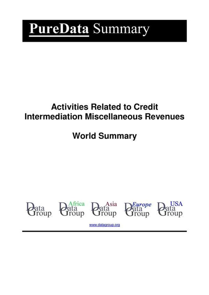 Activities Related to Credit Intermediation Miscellaneous Revenues World Summary