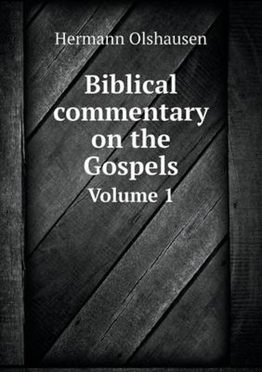 Biblical Commentary on the Gospels Volume 1