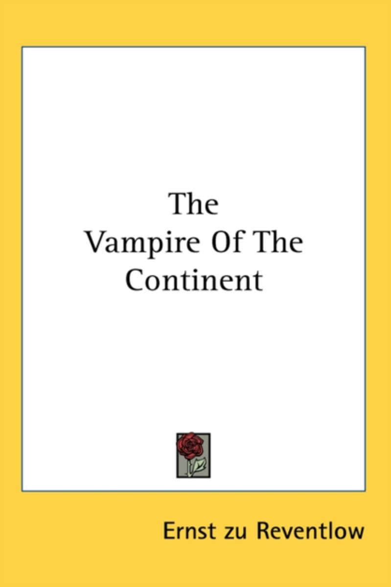 The Vampire of the Continent