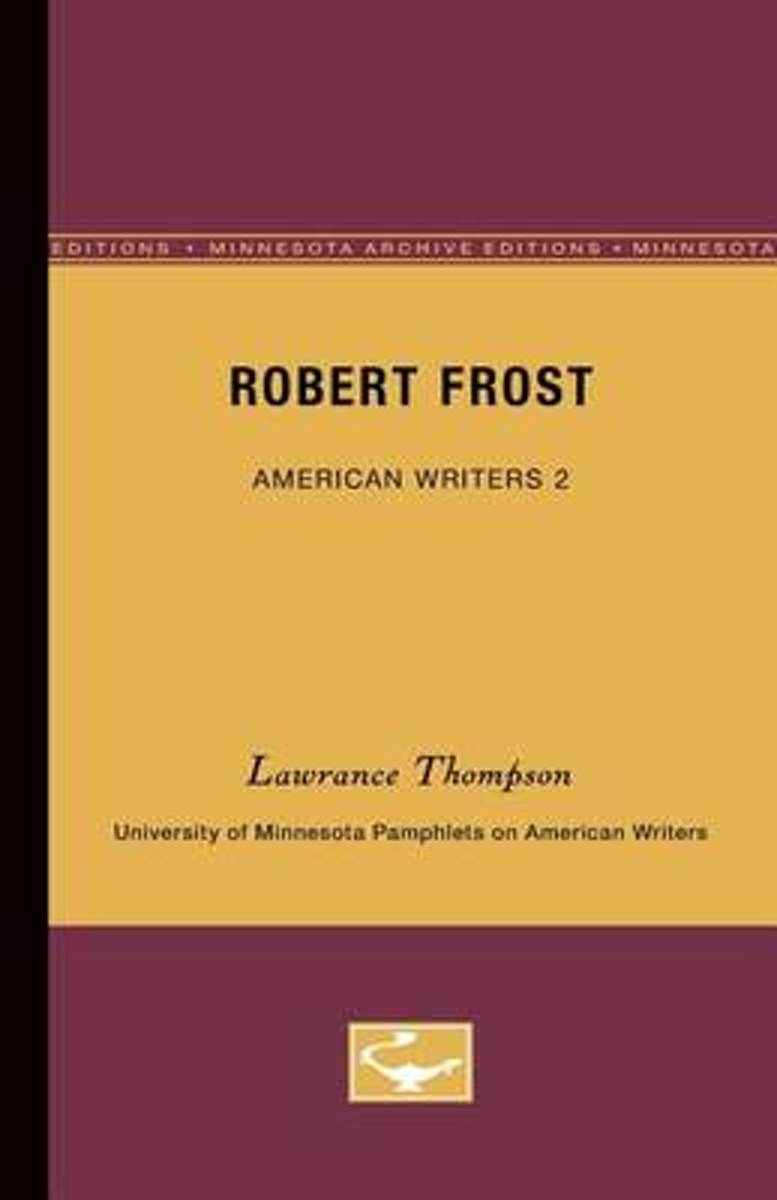 Robert Frost - American Writers 2