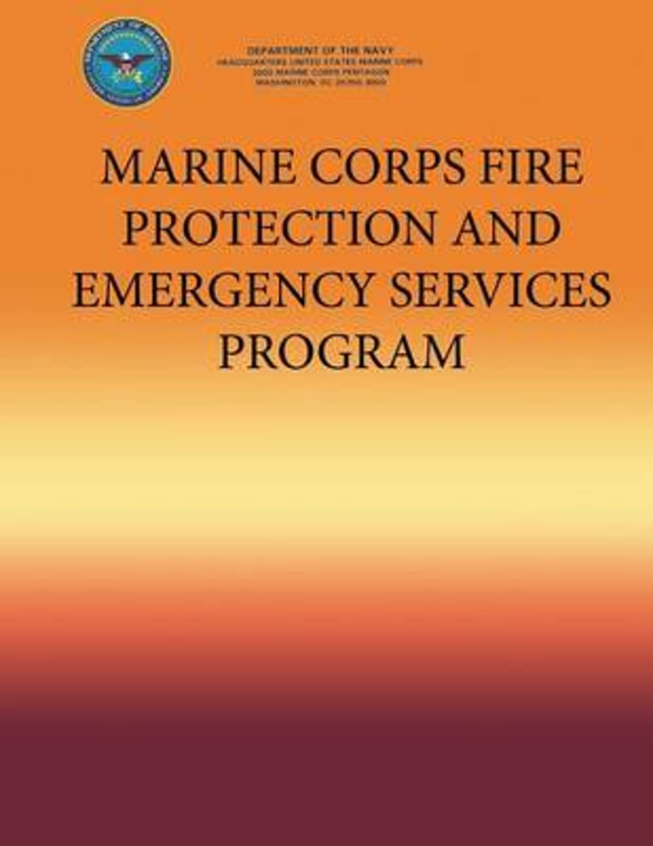 Marine Corps Fire Protection and Emergency Services Program