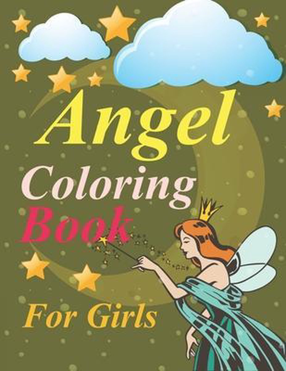 Angel Coloring Book For Girls: Angel Coloring Book