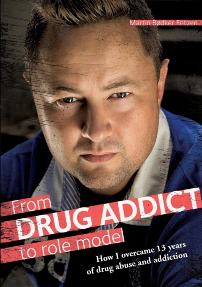 From Drug Addict to Role Model