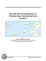 The 2007-2012 World Outlook for Wholesale Raw Materials for Farm Products