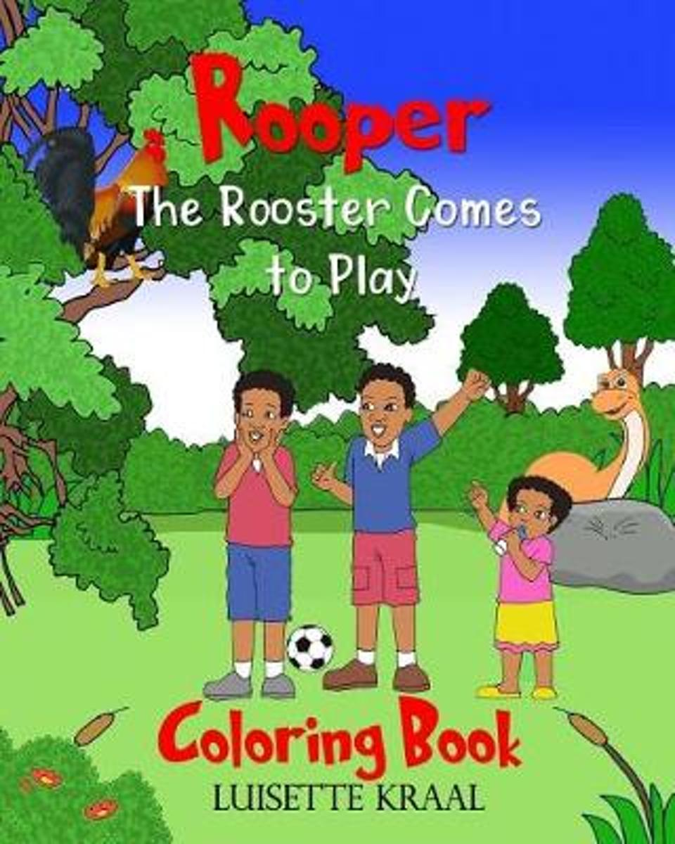 Rooper the Rooster Comes to Play