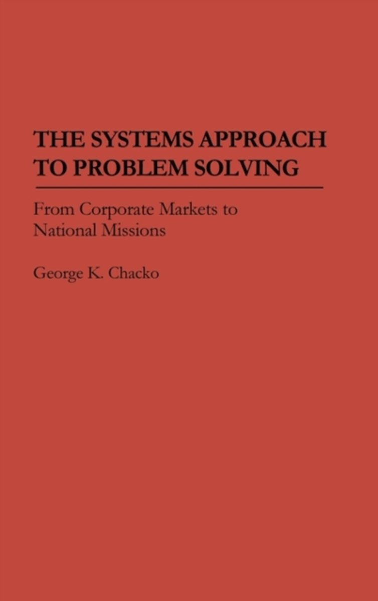 The Systems Approach to Problem Solving