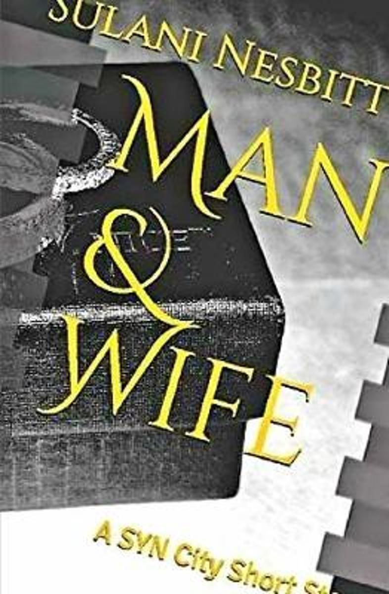 Man & Wife: A SYN City Short Story
