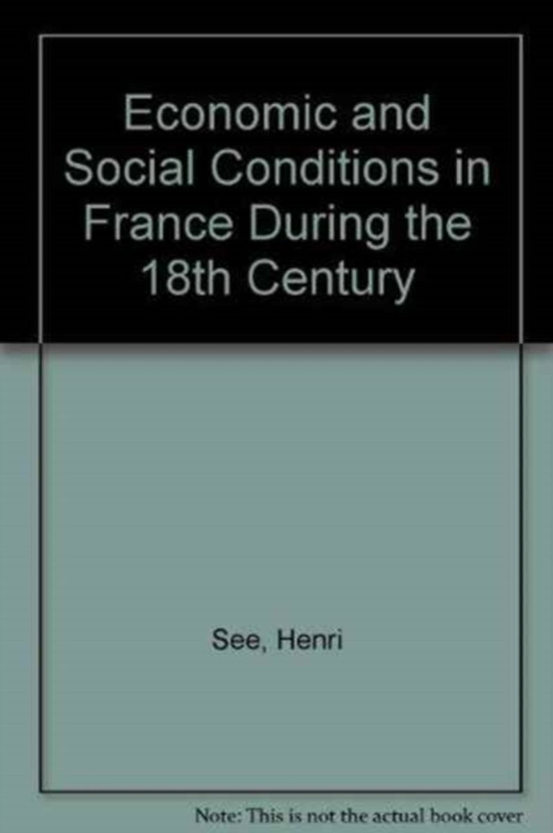 Economic and Social Conditions in France During the 18th Century