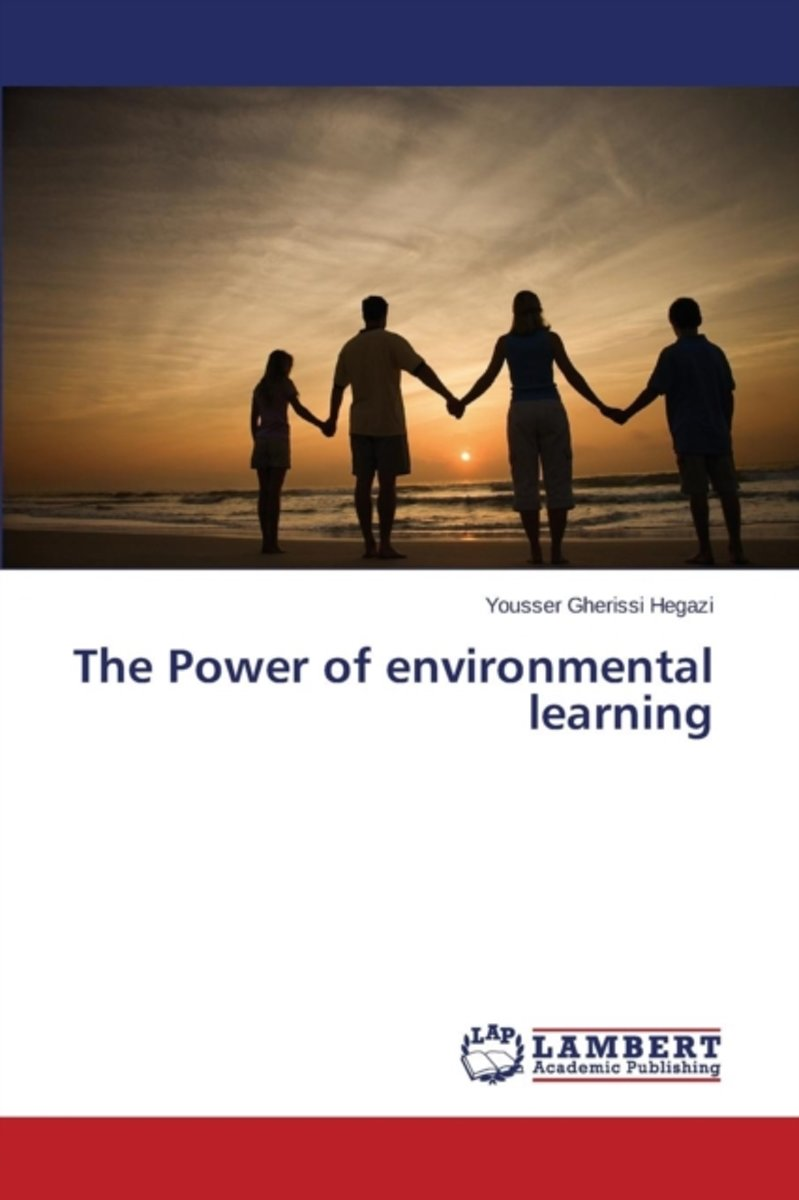 The Power of Environmental Learning