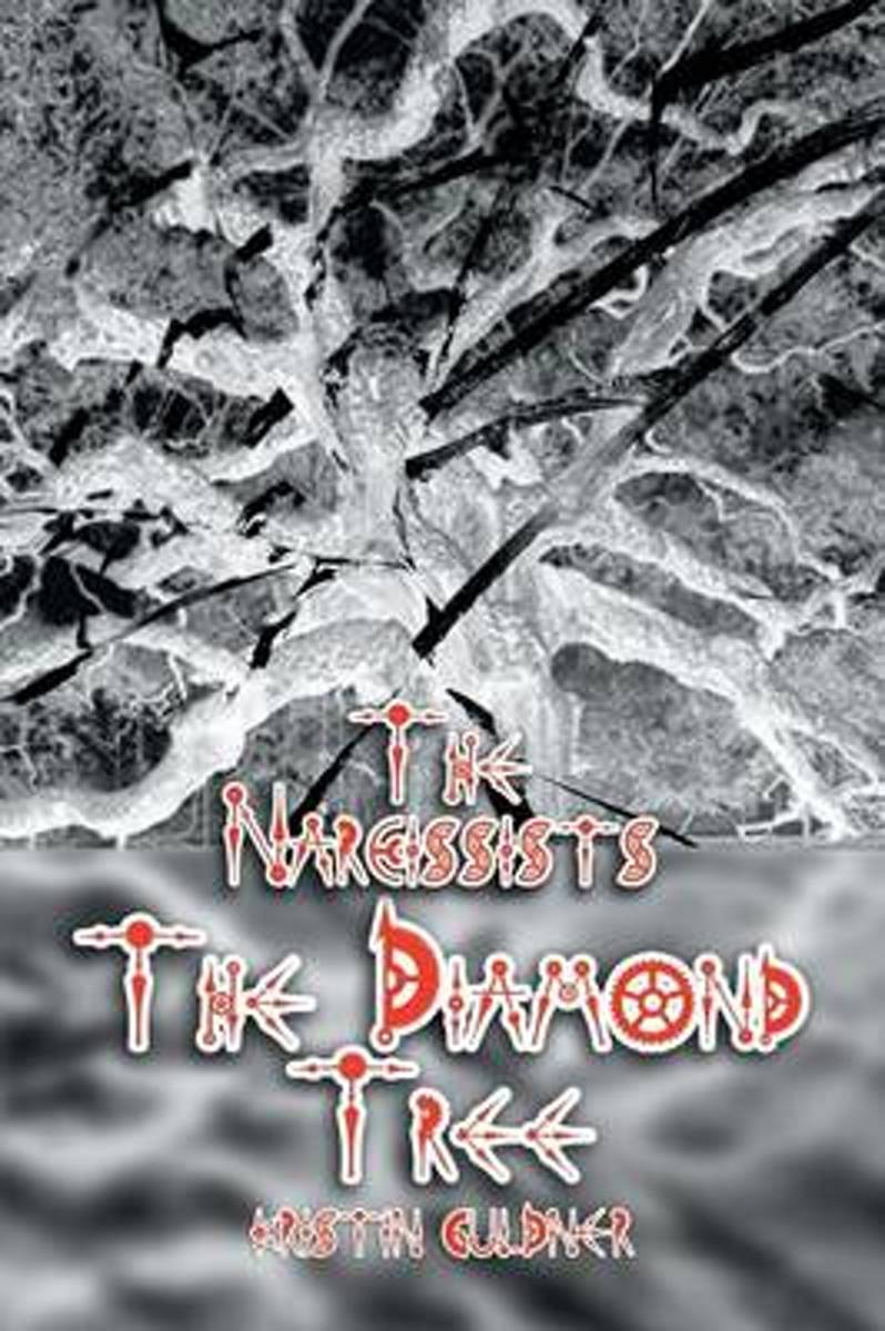 The Narcissists - The Diamond Tree