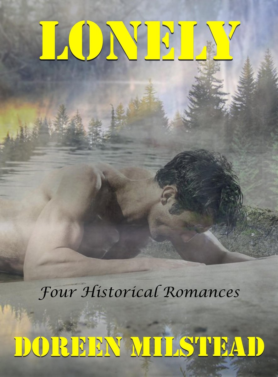 Lonely: Four Historical Romances