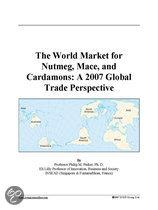 The World Market for Nutmeg, Mace, and Cardamons