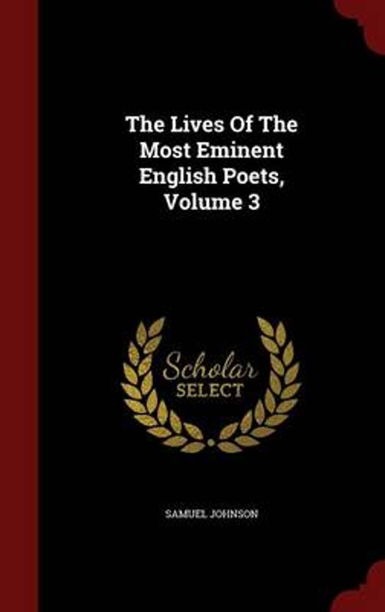 The Lives of the Most Eminent English Poets; Volume 3