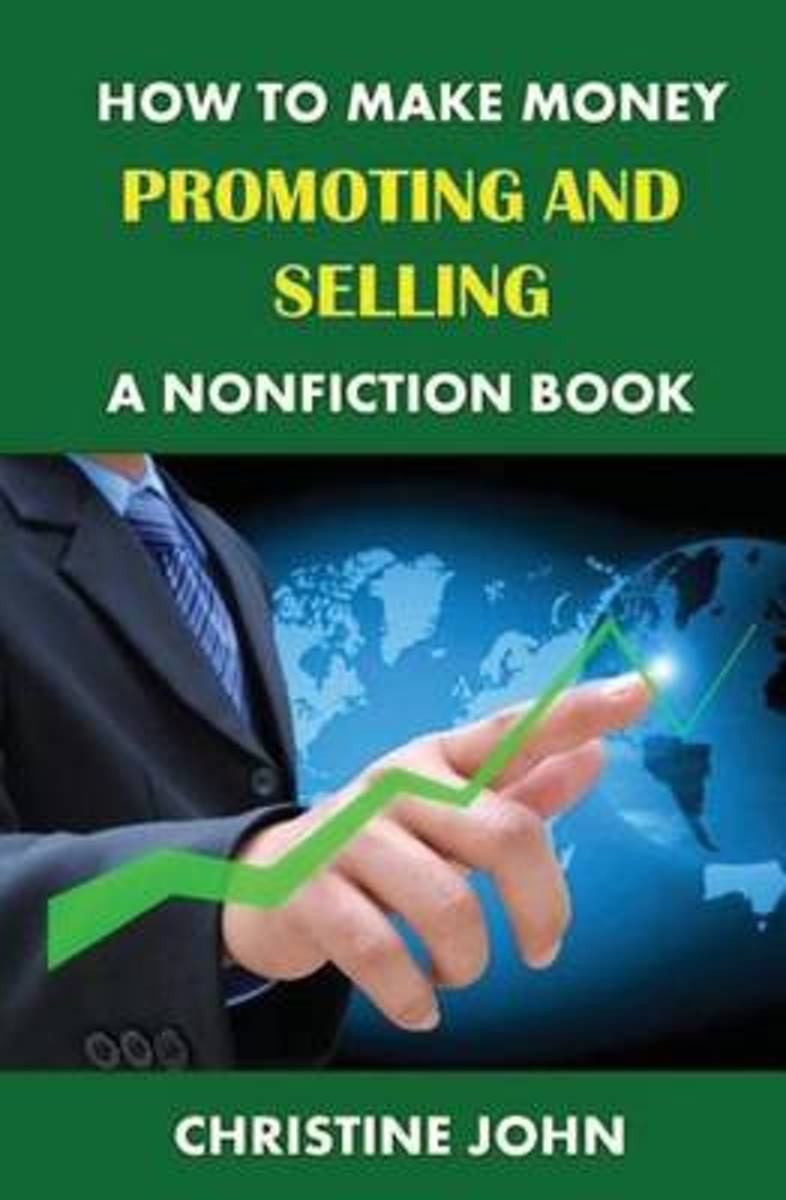 How to Make Money Promoting and Selling a Nonfiction Book