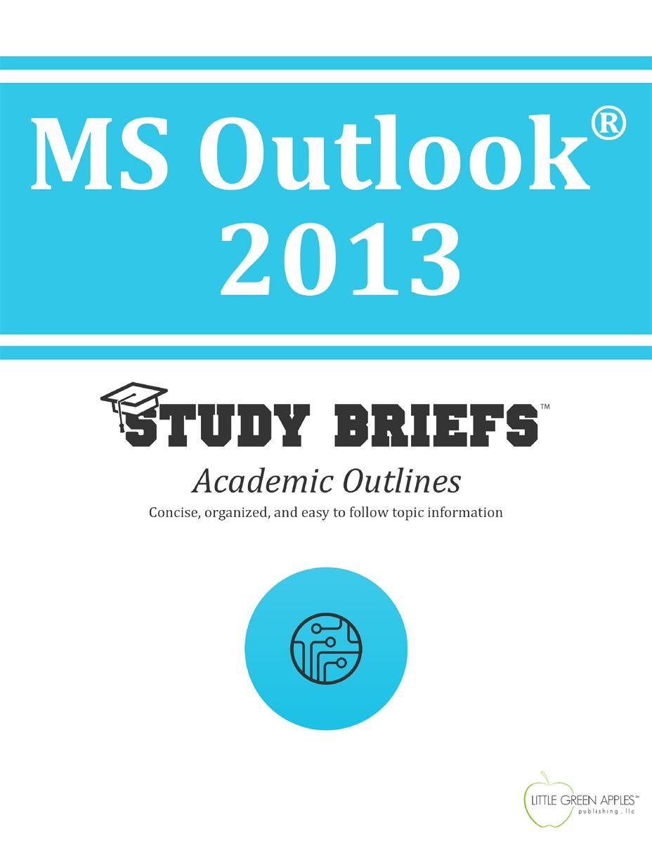 MS Outlook ® 2013
