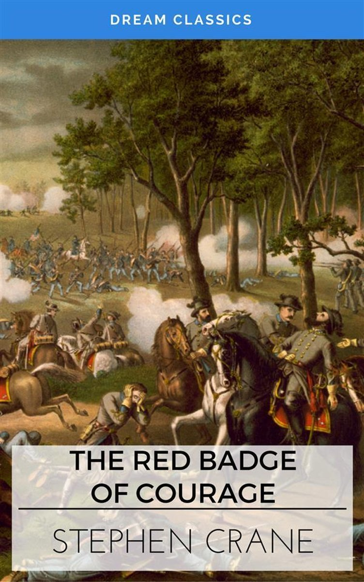 The Red Badge of Courage (Dream Classics)