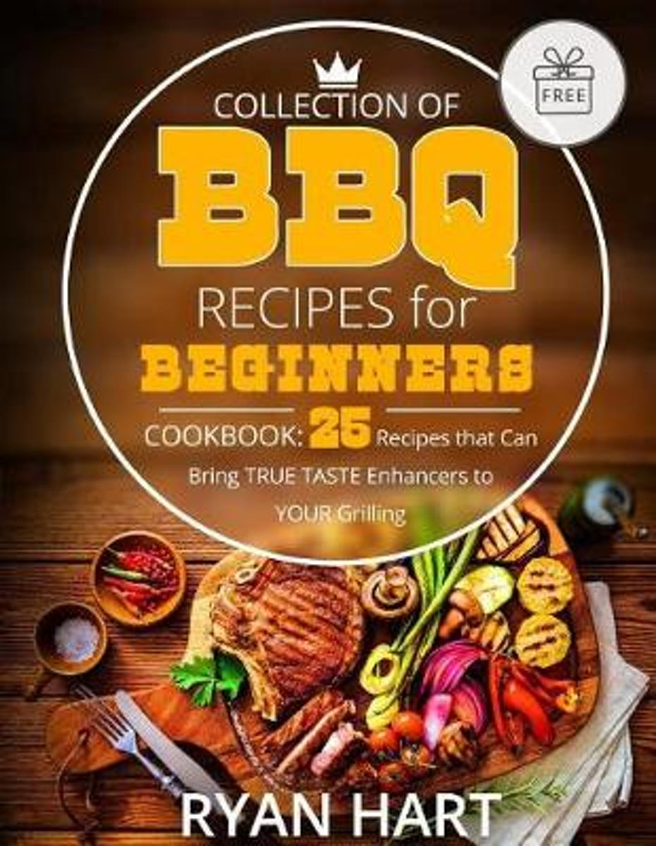 Collection of BBQ Recipes for Beginners.